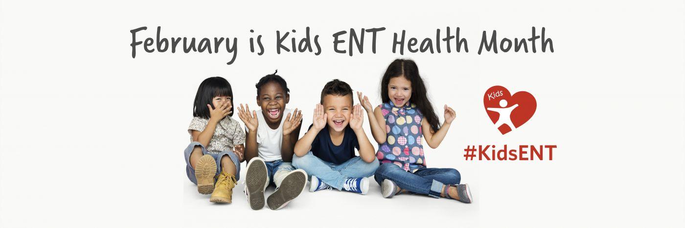 Kids ENT Health Month